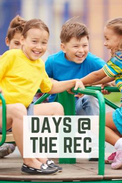 Days @ the Rec