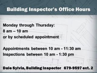 building inspector hours 2021