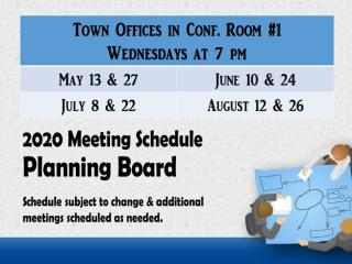 Planning Board Schedule through August