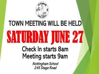 Town Meeting June 27th